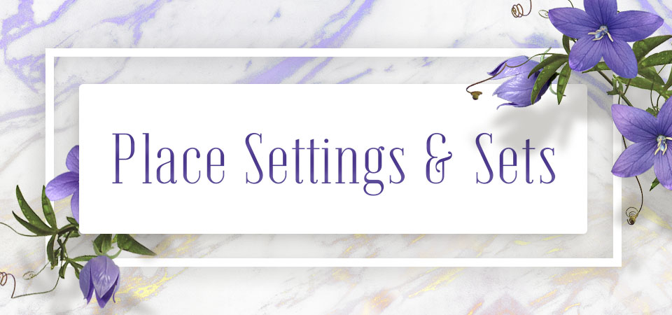 Place Settings & Sets