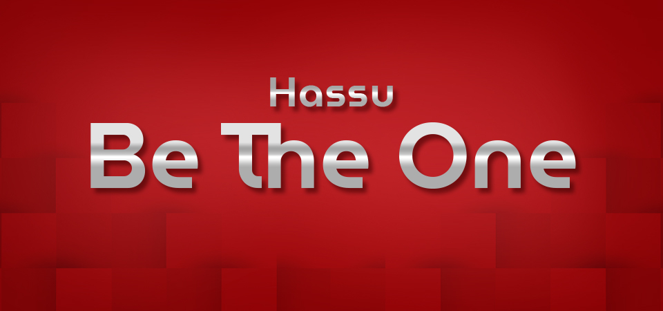 Hassu Be The One