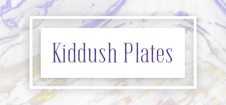 Kiddush Plates