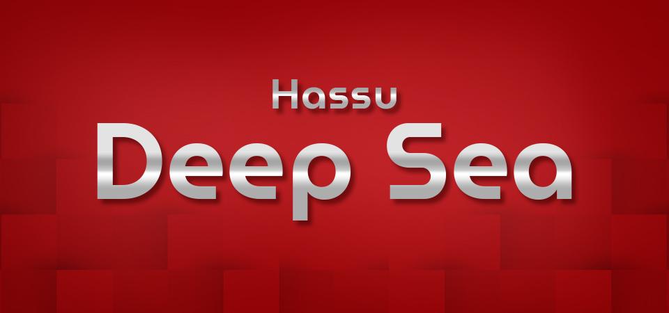Hassu Deep Sea