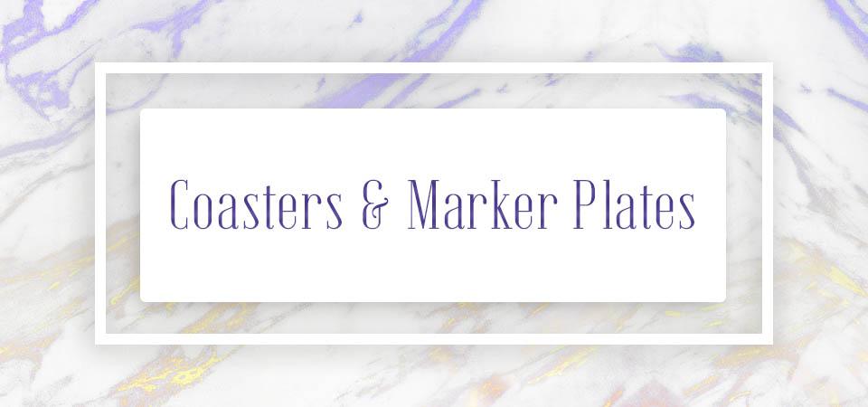 Coasters & Marker Plates