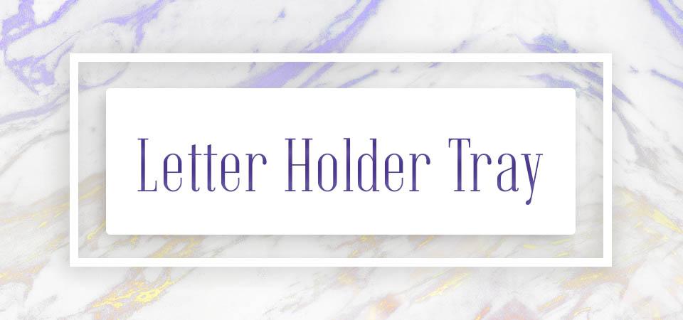 Letter Holder Tray