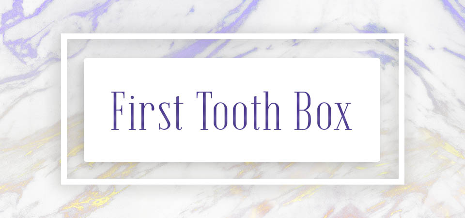 First Tooth Box