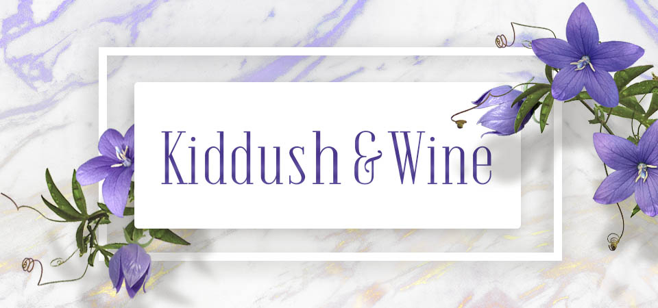 Kiddush & Wine