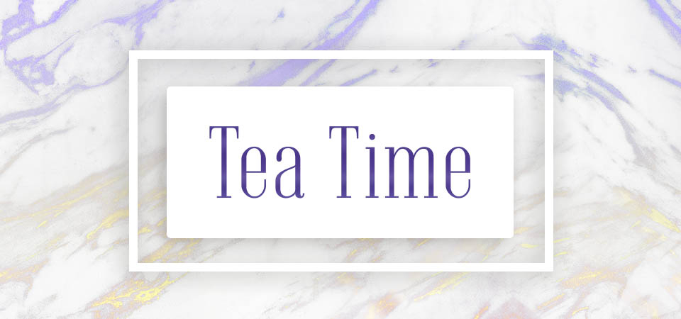 Tea Time (moments)