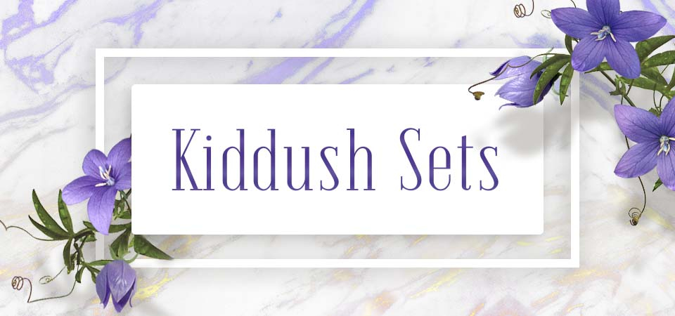 Kiddush Sets