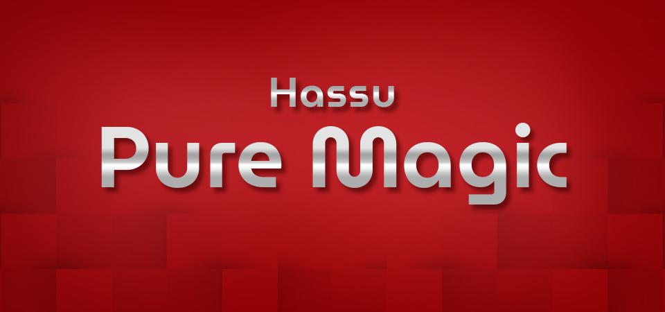 Hassu Pure Magic