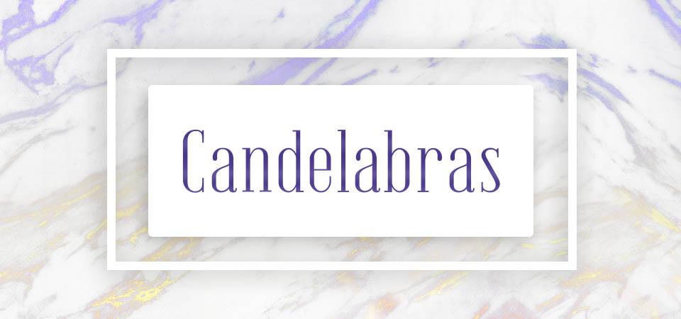Candelabras (home decor)