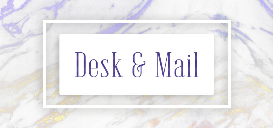 Desk & Mail