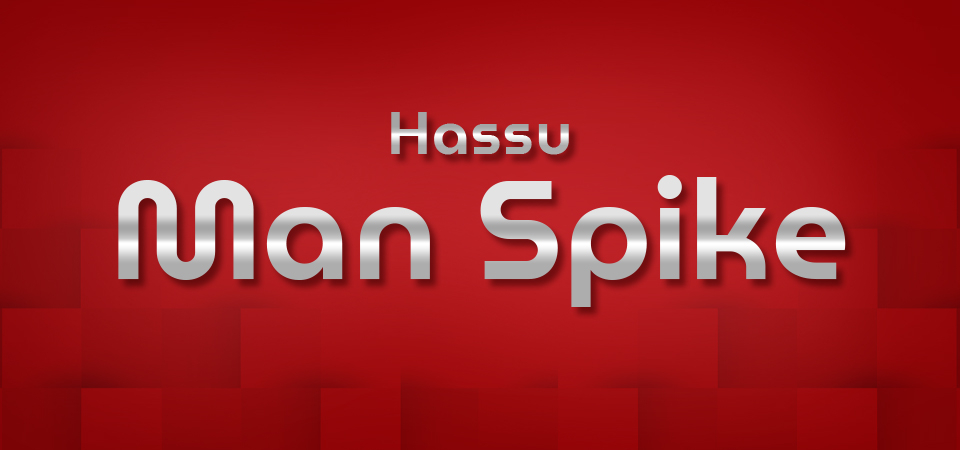 Hassu Man Spike