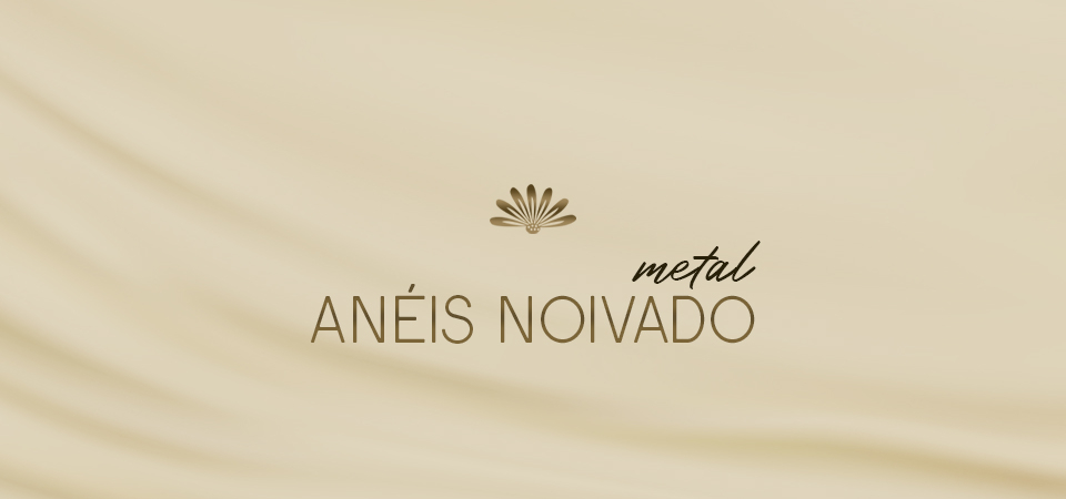 Anéis de Noivado - Metal