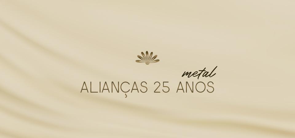 Alianças 25 Anos - Metal