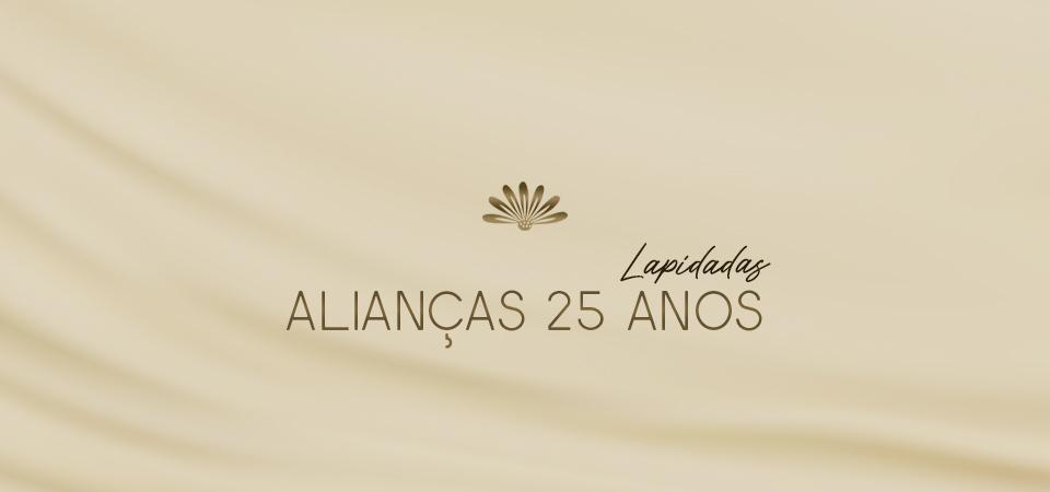 Alianças 25 Anos Lapidadas