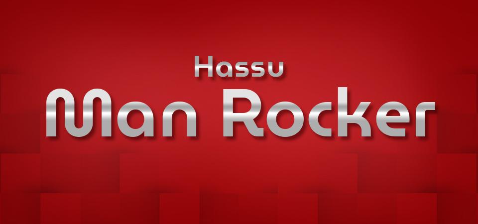 Hassu Man Rocker