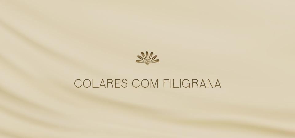 Colares com Filigrana