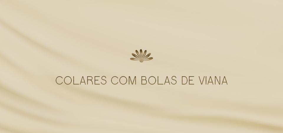 Colares com Bola de Viana