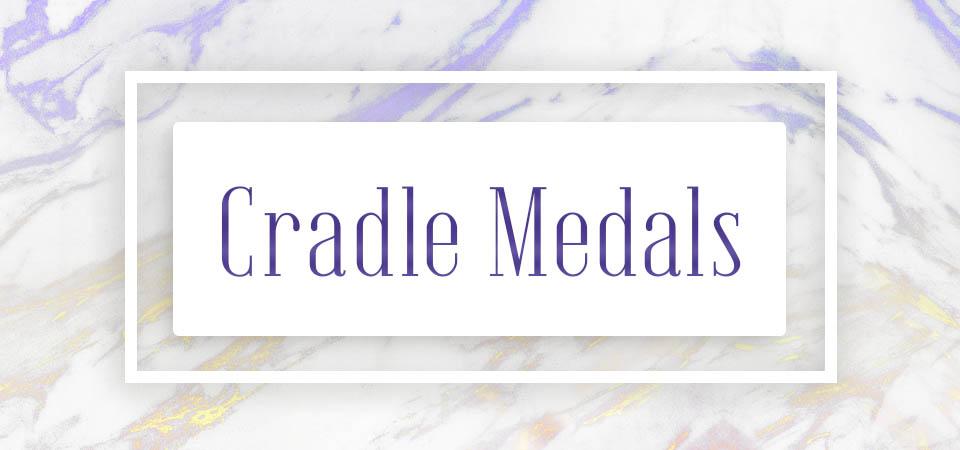 Cradle Medals