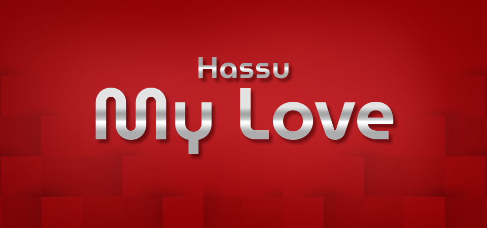 Hassu My Love